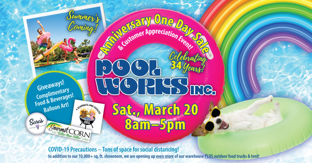 Pool Works One Day Sale and Customer Appreciation Event, March 20, 2021